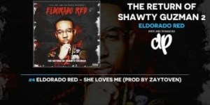 The Return Of Shawty Guzman 2 BY Eldorado Red